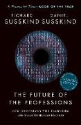 The Future of the Professions von Susskind, Richard