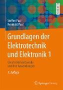 Cover-Bild zu Grundlagen der Elektrotechnik und Elektronik 1 (eBook) von Paul, Steffen