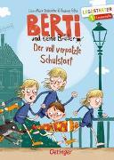 Cover-Bild zu Dickreiter, Lisa-Marie: Berti und seine Brüder. Der voll verpatzte Schulstart