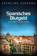 Cover-Bild zu Ferrera, Catalina: Spanisches Blutgeld