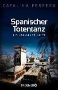 Cover-Bild zu Ferrera, Catalina: Spanischer Totentanz (eBook)