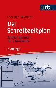 Der Schreibzeitplan: Zeitmanagement für Schreibende (eBook) von Wymann, Christian