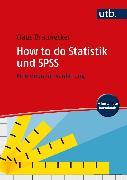 How to do Statistik und SPSS (eBook) von Braunecker, Claus