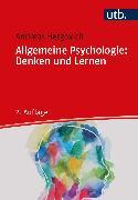 Allgemeine Psychologie: Denken und Lernen (eBook) von Hergovich, Andreas