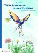 Cover-Bild zu Tarax Löwenzahn und das Waldgesetz von König, Heike