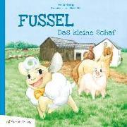 Cover-Bild zu Fussel, das kleine Schaf von König, Heike