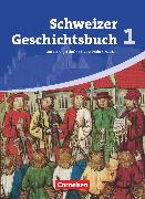 Schweizer Geschichtsbuch, Aktuelle Ausgabe, Band 1, Von der Urgeschichte bis zur Frühen Neuzeit, Schülerbuch von Grob, Patrick