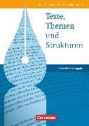 Texte, Themen und Strukturen, Deutschbuch für die Oberstufe, Schweiz, Schülerbuch von Brenner, Gerd