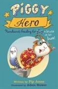 Cover-Bild zu Jones, Pip: Piggy Hero