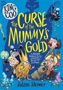 Cover-Bild zu Stower, Adam: King Coo and the Curse of the Mummy's Gold