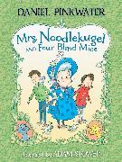 Cover-Bild zu Pinkwater, Daniel: Mrs. Noodlekugel and Four Blind Mice