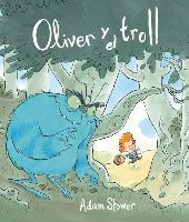 Cover-Bild zu Stower, Adam: Oliver y El Trol