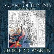 Cover-Bild zu Martin, George R. R.: The Official A Game of Thrones Colouring Book