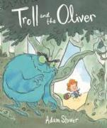 Cover-Bild zu Stower, Adam: Troll and the Oliver
