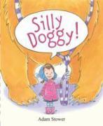 Cover-Bild zu Stower, Adam: Silly Doggy!