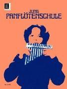 Cover-Bild zu Panflötensschule von Jung, Heinz (Komponist)