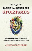 Cover-Bild zu Das kleine Handbuch des Stoizismus (eBook) von Salzgeber, Jonas
