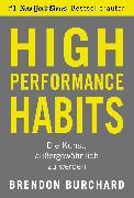 Cover-Bild zu High Performance Habits (eBook) von Burchard, Brendon