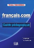 Cover-Bild zu français.com - intermédiare (Nouvelle Édition). Guide pédagogique