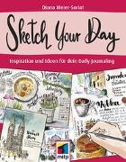Cover-Bild zu Sketch Your Day von Meier-Soriat, Diana