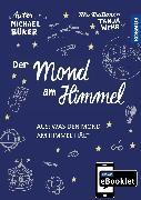 Cover-Bild zu KOSMOS eBooklet: Der Mond am Himmel (eBook) von Büker, Michael