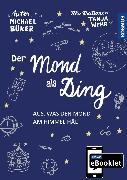 Cover-Bild zu KOSMOS eBooklet: Merkmale und Entstehung des Mondes (eBook) von Büker, Michael