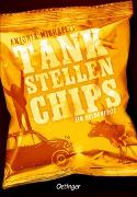 Cover-Bild zu Michaelis, Antonia: Tankstellenchips