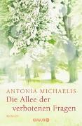 Cover-Bild zu Michaelis, Antonia: Die Allee der verbotenen Fragen