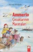 Cover-Bild zu Michaelis, Antonia: Ammerlo Cocuklarinin Maceralari 1