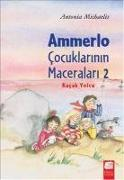 Cover-Bild zu Michaelis, Antonia: Ammerlo Cocuklarinin Maceralari 2 - Kacak Yolcu