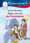 Cover-Bild zu Antonia, Michaelis: Papa, ich und die Piratenbande