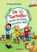 Cover-Bild zu Michaelis, Antonia: Die Tierhelfer. Hunde, die bellen, brauchen dich!