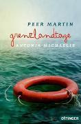 Cover-Bild zu Michaelis, Antonia: Grenzlandtage