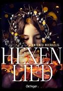 Cover-Bild zu Michaelis, Antonia: Hexenlied