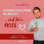 Cover-Bild zu Schmetterlinge im Bauch sind für'n Arsch (Audio Download) von Erk, Emanuel