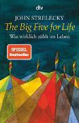 The Big Five for Life von Strelecky, John