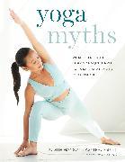 Cover-Bild zu Yoga Myths von Lasater, Judith Hanson