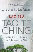 Cover-Bild zu Lao Tzu: Tao Te Ching von Le Guin, Ursula K.