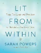 Cover-Bild zu Lit from Within von Powers, Sarah