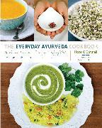 Cover-Bild zu The Everyday Ayurveda Cookbook von O'Donnell, Kate