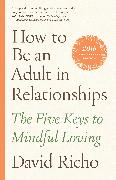 Cover-Bild zu How to Be an Adult in Relationships von Richo, David