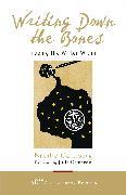 Cover-Bild zu Writing Down the Bones von Goldberg, Natalie
