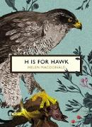 Cover-Bild zu Macdonald, Helen: H is for Hawk (The Birds and the Bees)