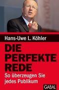 Cover-Bild zu Die perfekte Rede von Köhler, Hans-Uwe L.