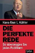 Cover-Bild zu Die perfekte Rede (eBook) von Köhler, Hans-Uwe L.