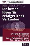 Cover-Bild zu Die besten Ideen für erfolgreiches Verkaufen (eBook) von Köhler, Hans-Uwe L. (Hrsg.)