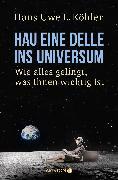 Cover-Bild zu Hau eine Delle ins Universum (eBook) von Köhler, Hans-Uwe L.