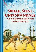 Cover-Bild zu Husemann, Dirk: Spiele, Siege und Skandale (eBook)