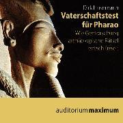 Cover-Bild zu Husemann, Dirk: Vaterschaftstest für Pharao (Ungekürzt) (Audio Download)
