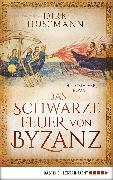 Cover-Bild zu Husemann, Dirk: Das schwarze Feuer von Byzanz (eBook)